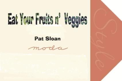 Eat Your Fruits n' Veggies by Pat Sloan for Moda Fabrics