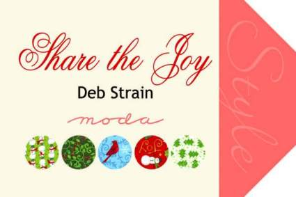 Share the Joy by Deb Strain for Moda Fabrics